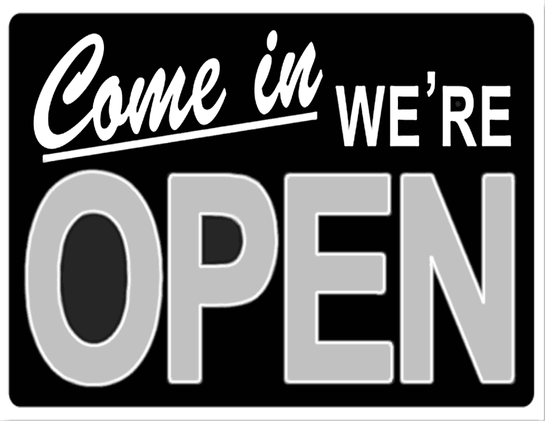 We are OPEN!